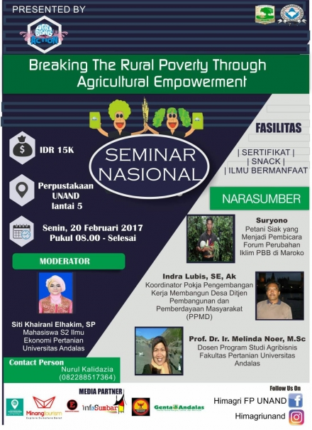 "Seminar Nasional ""Breaking The Rural Poverty Through Agricultural Empowerment"""